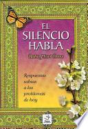 El Silencio Habla/ Silence Speaks from the Chakboard of Baba Hari Dass