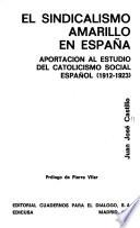 El sindicalismo amarillo en España