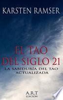 El Tao Del Siglo 21