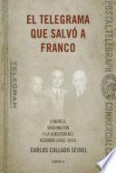 El telegrama que salvó a Franco