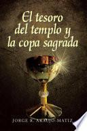 El tesoro del templo y la copa sagrada