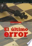 El Ultimo Error/ the Last Error