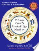 El único libro de astrología que necesitará
