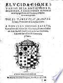 Elucidationes varias de la Antiguedad, dignidad y escritores de la Orden del Carmen
