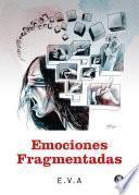 Emociones fragmentadas