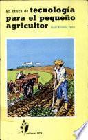 En busca de tecnología para el pequeño agricultor