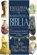 Enciclopedia Ilustrada de Realidades de La Biblia / Illustrated Bible Encyclopedia