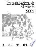 Encuesta Nacional de Adicciones, 2002