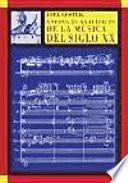 Enfoques analíticos de la música del siglo XX