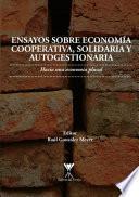 Ensayo sobre economía cooperativa, solidaria y autogestionaria