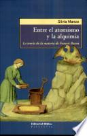 Entre el atomismo y la alquimia la teoría de la materia de Francis Bacon