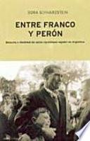Entre Franco y Perón