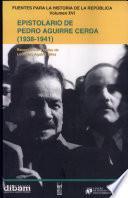 Epistolario de Pedro Aguirre Cerda (1938-1941)