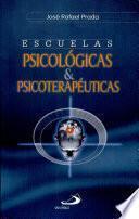 ESCUELAS PSICOLÓGICAS Y PSICOTERAPEUTICAS