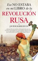 Eso no estaba en mi libro de la Revolución rusa