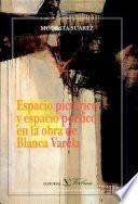 Espacio pictórico y espacio poético en la obra de Blanca Varela