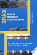 Español para el comercio internacional. Libro del alumno. Per gli Ist. tecnici e professionali