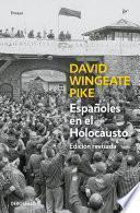 Españoles en el holocausto (Ed. actualizada)