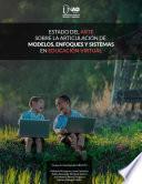 Estado del arte sobre la articulación de modelos enfoques y sistemas en Educación Virtual