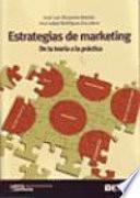 Estrategias de marketing. De la teoría a la práctica