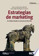 Estrategias de marketing. Un enfoque basado en el proceso de dirección