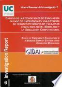 Estudio de las condiciones de Evacuación en caso de Emergencia en una Estación de Transporte Masivo de Pasajeros con el empleo del Modelado y la Simulación Computacional