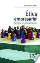 Ética empresarial. Principios, tendencias y disparates