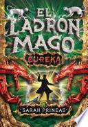 ¡Eureka! (El ladrón mago 3)