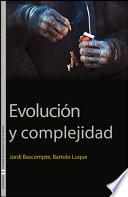 Evolución y complejidad