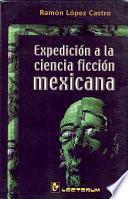 Expedición a la ciencia ficción mexicana