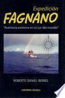 Expedición Fagnano. Aventura extrema en el sur del mundo