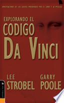 Explorando El Codigo Da Vinci/ Exploring the Da Vinci Code
