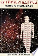 Extraterrestres: mito o realidad