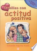 Familias con actitud positiva