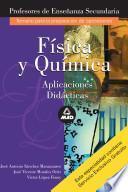 Fisica Y Quimica. Profesores de Enseñanza Secundaria. Aplicaciones Didacticas. E-book