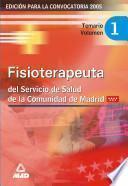 Fisioterapeuta del servicio de salud de la comunidad de madrid. Temario volumen i