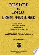 Folk-lore de Castilla o Cancionero popular de Burgos