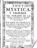 Font Mystica y Sagrada del Paradis de la Iglesia dividida en quahe rius, per lo espiritual siego de las áminas