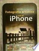 Fotografía Artística con el iPhone