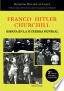Franco – Hitler- Churchill