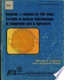 Fundacion Y Evolucion Del Iica Desde Turrialba Al Instituto Interamericano de Cooperacion Para la Agricultura