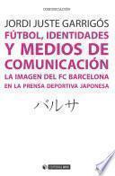 Fútbol, identidades y medios de comunicación