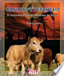 Ganado y petróleo (Cattle and Oil)