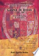 Gaspar de Rodas, c1520-1607