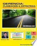 Gerencia: Planeacion & Estrategia