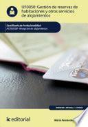 Gestión de reservas de habitaciones y otros servicios de alojamientos. HOTA0308