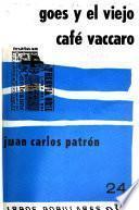Goes y el viejo café Vaccaro