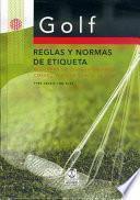 GOLF. REGLAS Y NORMAS DE ETIQUETA