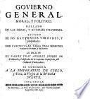 Govierno general, moral y politico, hallado en las fieras, y animales sylvestres. Sacado de sus ... virtudes, con ... tabla para sermones varios de tiempo