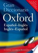 Gran Diccionario Oxford Español-Inglés/Inglés-Español-ESP 4 ED